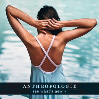 Anthropologie ✦ See What's New